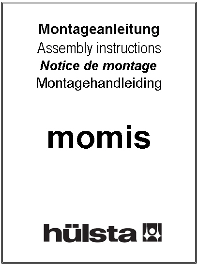 Montageanleitung Momis Hülsta Service